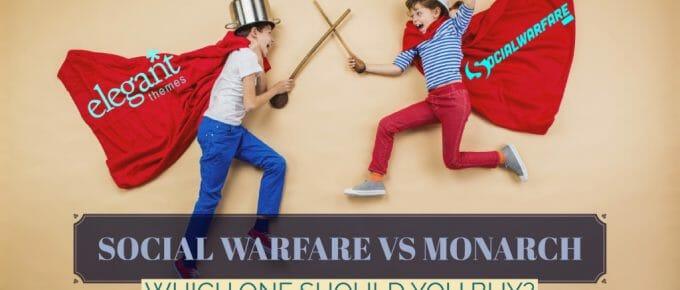 Elegant Themes Monarch Vs Social Warfare WordPress Plugins