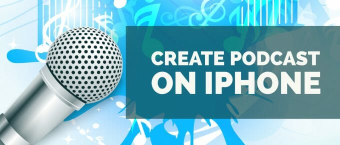 Create Podcast On iPhone and iPad