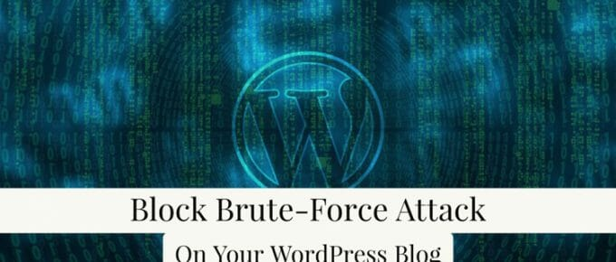 Block Brute Force Attack On WordPress Blog