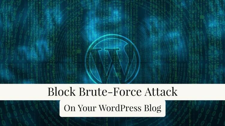 Block Brute Force Attack On WordPress Blog