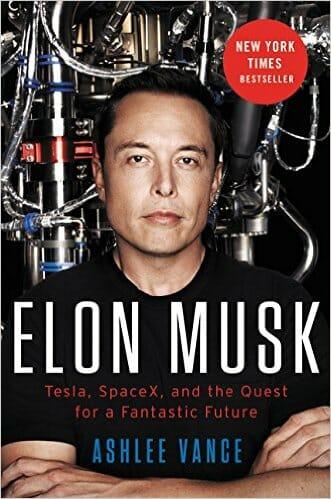 Elon Musk- Tesla, SpaceX By Ashlee Vance