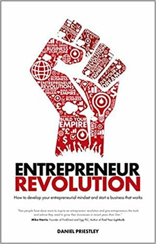 Entrepreneur Revolution By Daniel Priestley