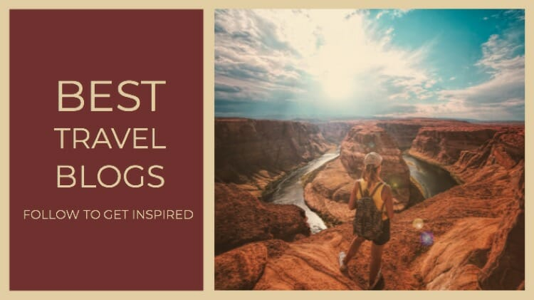 Best Travel Blogs To Follow For Inspiration
