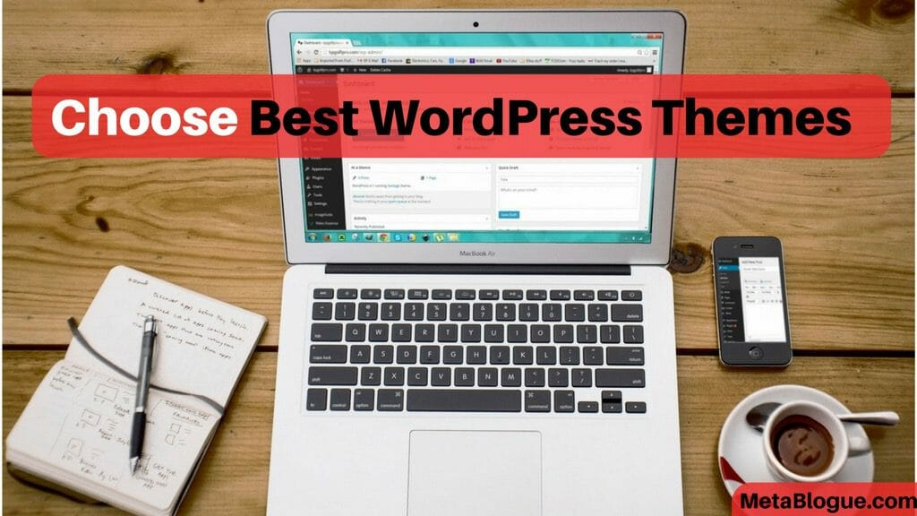 How To Choose Best WordPress Theme For Your Site