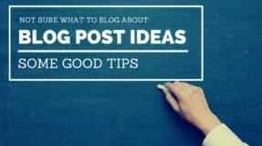 Not Sure What To Blog About – Here Are Some Tips Which Can Help