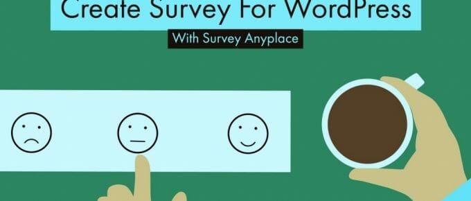 Design WordPress Survey With Survey Anyplace