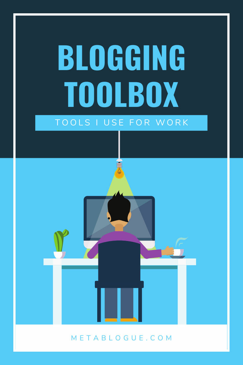 Blogging Toolbox - Essential Tools and Services For Bloggers