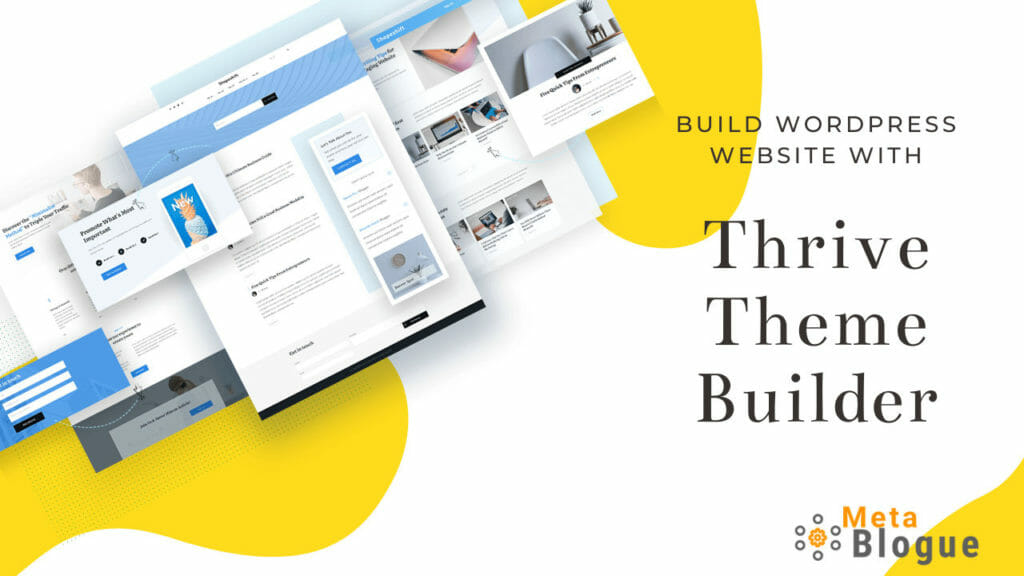 Thrive Theme Builder For Building WordPress Sites