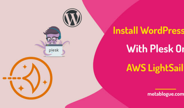Install WordPress With Plesk On AWS LightSail