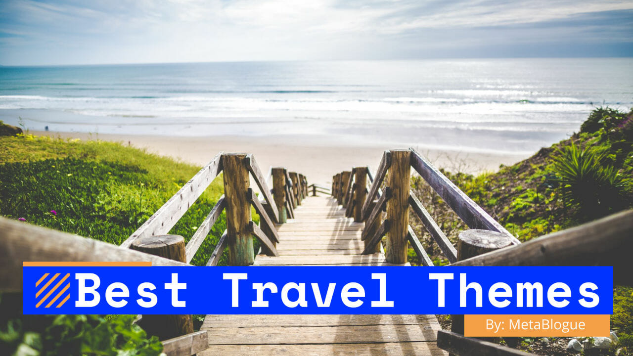 Best WordPress Travel Themes For Bloggers