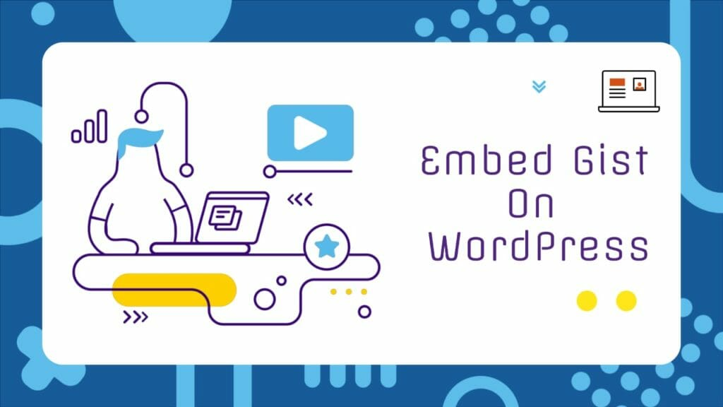 How To Embed Gist In WordPress
