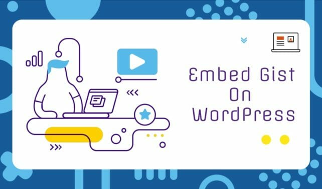 How To Embed Gist in WordPress Blog Posts
